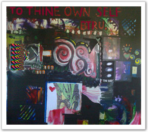 """To thine own self btru."" Mural by Gabrielle S. Cerminaro"